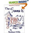 The Sauna Is: Revised and Expanded