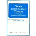 Sauna Detoxification Therapy: A Guide for the Chemically Sensitive
